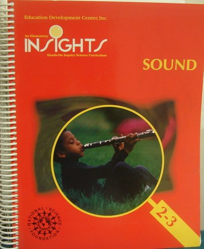 9780787233365: An Elementary Insights. Hands-On Inquiry Science Curriculum. Sound
