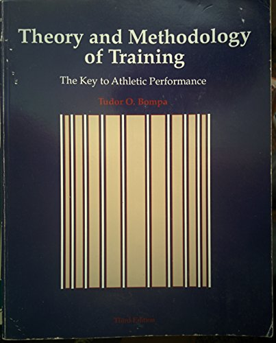 9780787233716: The Theory and Methodology of Training: The Key to Athletic Performance