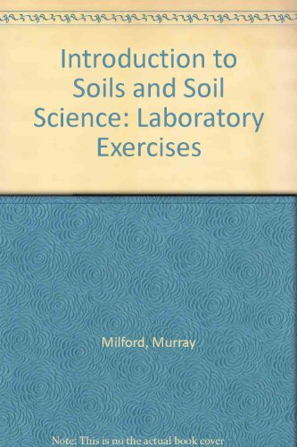 9780787233839: Introduction to Soils and Soil Science: Laboratory Exercises
