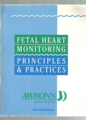 9780787234126: Fetal Heart Monitoring Principles and Practices