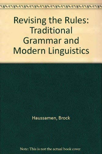 9780787234829: Revising the Rules: Traditional Grammar and Modern Linguistics