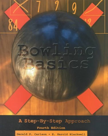 9780787236106: Bowling Basics: A Step by Step Approach