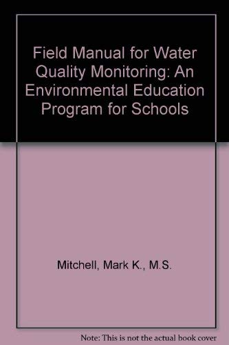 9780787237301: Field Manual for Water Quality Monitoring: An Environmental Education Program for Schools