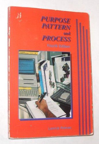 9780787237998: Purpose, pattern, and process