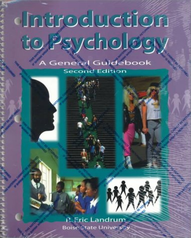 Introduction to Psychology: A General Guidebook: R. Eric Landrum