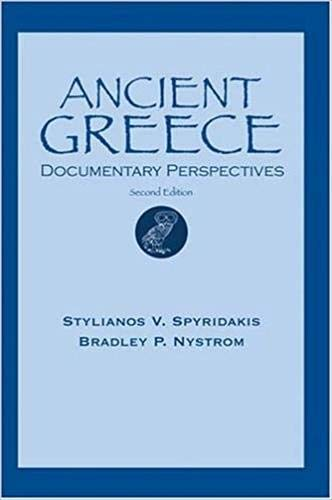 9780787239244: Ancient Greece: Documentary Perspectives