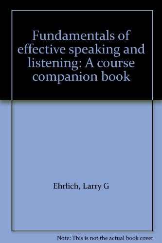9780787239589: Fundamentals of effective speaking and listening: A course companion book