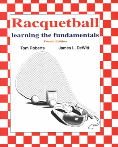9780787241780: Racquetball: Learning the Fundamentals