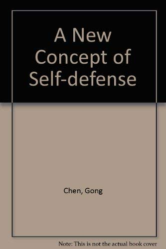 A New Concept of Self-defense (0787243507) by Gong Chen