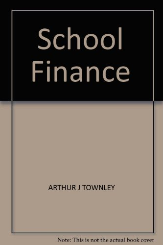 9780787244941: School Finance : A California Perspective