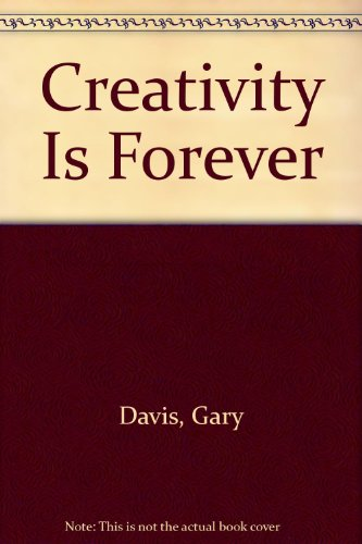 9780787245245: Creativity Is Forever