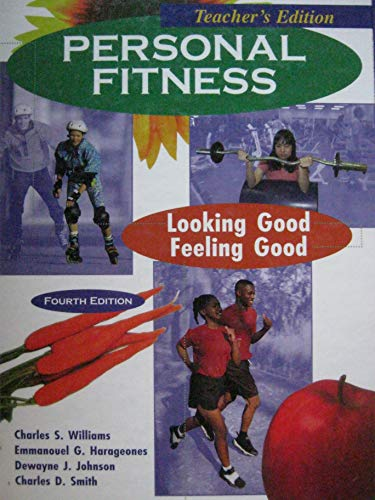 9780787247270: Personal Fitness: Looking Good, Feeling Good