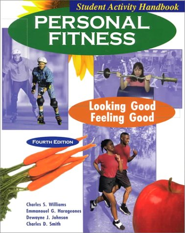 9780787247294: Personal Fitness: Looking Good-Feeling Good : Student Activity Handbook