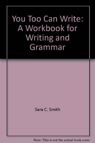 9780787250898: You, Too, Can Write: A Workbook for Writing and Grammar