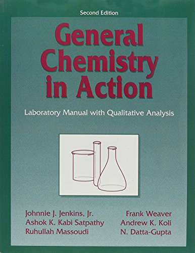 9780787251024: General Chemistry in Action: Laboratory Manual with Qualitative Analysis