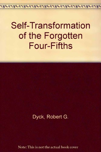 9780787251130: Self-Transformation of the Forgotten Four-Fifths