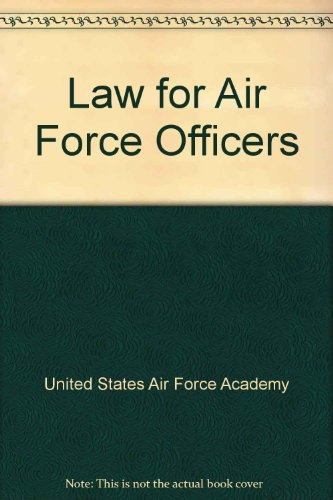 Law for Air Force Officers: United States Air Force Academy