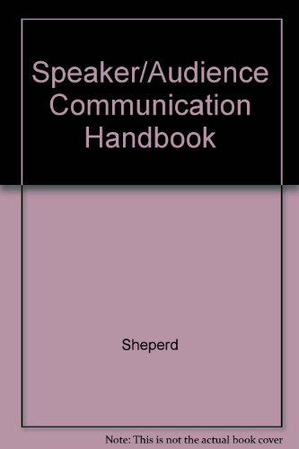 9780787251581: Speaker/Audience Communication Handbook