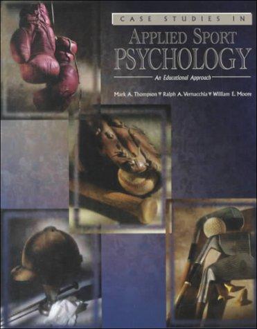 9780787251604: Case Studies in Applied Sport Psychology an Educational Approach