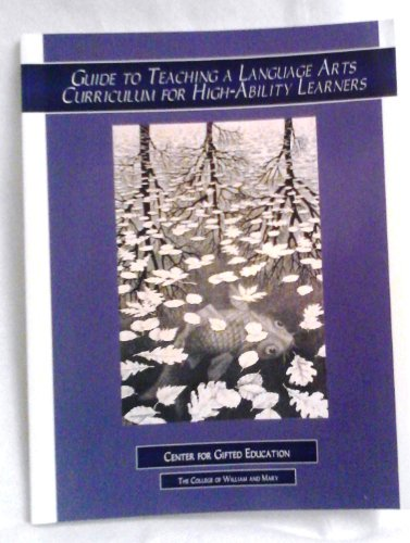 9780787253493: GUIDE TO TEACHING: A LANGUAGE ARTS CURRICULUM FOR HIGH ABILITY LEARNERS
