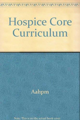 9780787255428: Hospice Core Curriculum