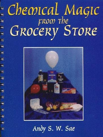 9780787255862: Chemical Magic from the Grocery Store