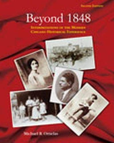 9780787256913: Beyond 1848: Interpretations of the Modern Chicano Historical Experience