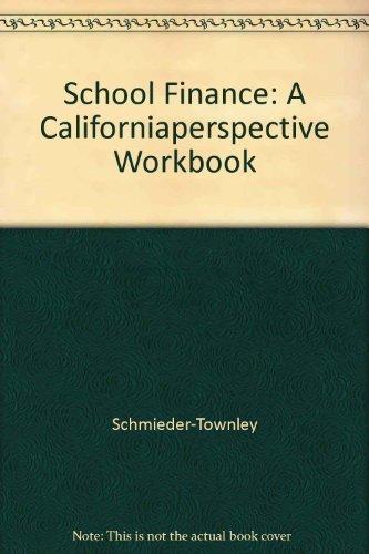 9780787256999: School Finance (A California Perspective Workbook)