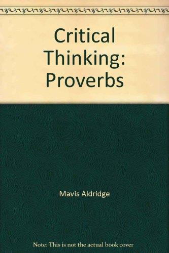 Critical Thinking: Proverbs: Mavis Aldridge