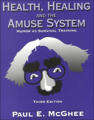 9780787257972: Health Healing and Amuse System: Humor As Survival Training
