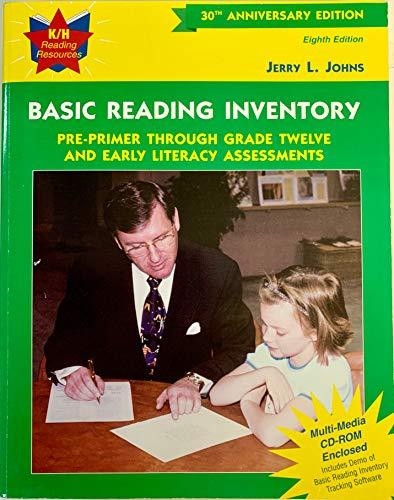 Basic Reading Inventory: Pre-Primer Through Grade Twelve: Johns, Jerry L.