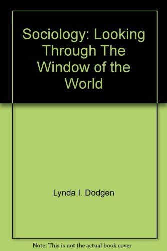 9780787260910: Sociology: Looking Through The Window of the World