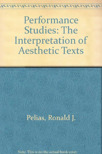 9780787262198: Performance Studies: The Interpretation of Aesthetic Texts