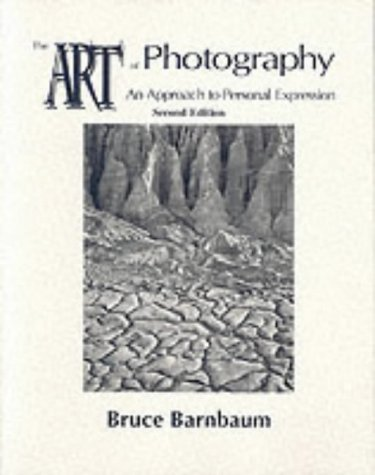 9780787263164: The Art of Photography: An Approach to Personal Expression