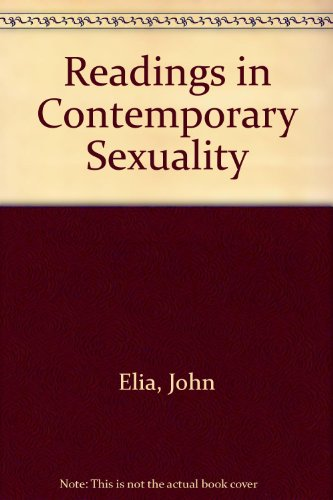 Readings in Contemporary Sexuality: John P. Elia, Albert J. Angelo, Ivy Chen