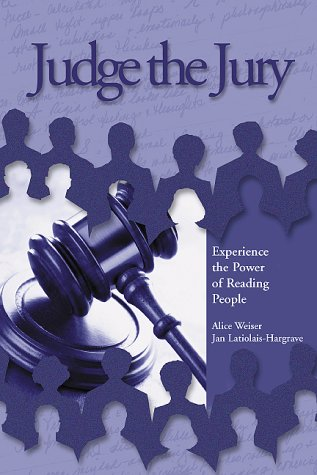 9780787266196: Judge the Jury: Experience the Power of Reading People