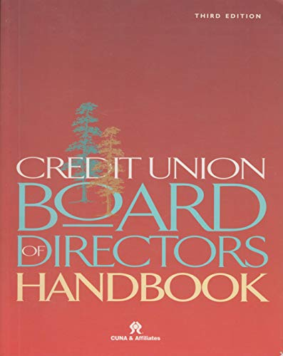 9780787266233: Credit Union Board of Directors Handbook - Third Edition