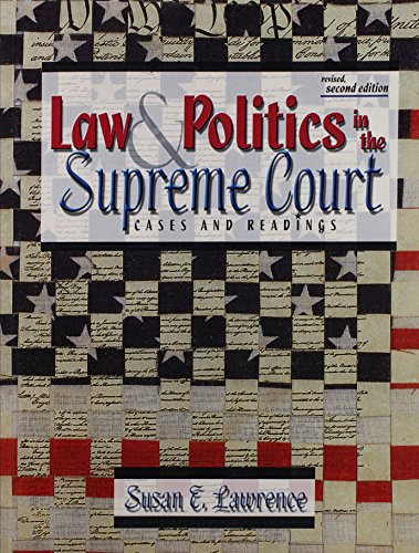 9780787267322: LAW AND POLITICS IN THE SUPREME COURT: CASES AND READINGS