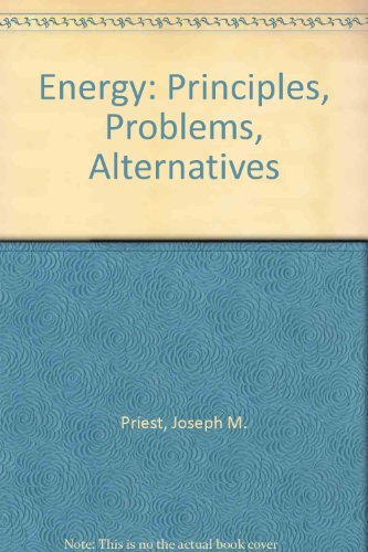 9780787267377: Energy: Principles, Problems, Alternatives