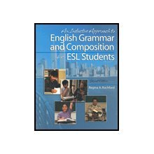 An Inductive Approach to English Grammar and Composition for Esl Students: Regina A. Rochford