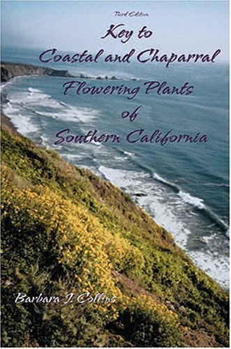 9780787271107: KEY TO COASTAL AND CHAPARRAL FLOWERING PLANTS OF SOUTHERN CALIFORNIA