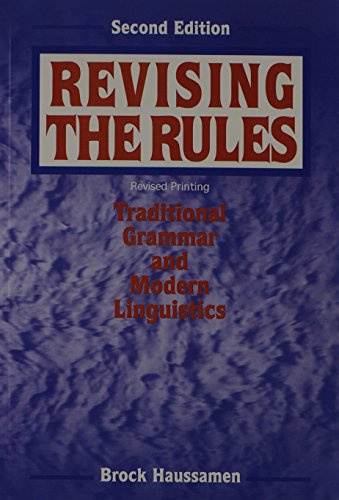 9780787272579: Revising the Rules: Traditional Grammar and Modern Linguistics