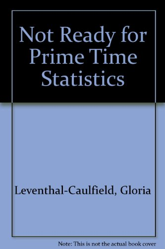 NOT READY FOR PRIME TIME STATISTICS: Gloria Leventhal-Caulfield
