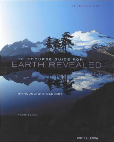 9780787274092: Telecourse Guide for Earth Revealed: Introductory Geology