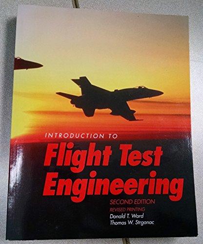 9780787275006: Intro to Flight Test Engineering