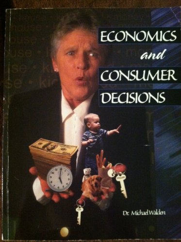 9780787277277: Economics and Consumer Decisions