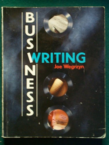 9780787278694: Business Writing: Our Manual for Our Business Writing Class