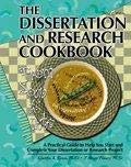 9780787284053: THE DISSERTATION AND RESEARCH COOKBOOK: FROM SOUP TO NUTS, A PRACTICAL GUIDE TO HELP YOU START AND COMPLETE YOUR DISSERTATION OR RESEARCH PROJECT