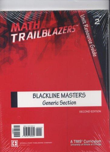 Math Trailblazers Grade 2 Unit Resource Guide Blackline Masters Generic Section (Math Trailblazers)...