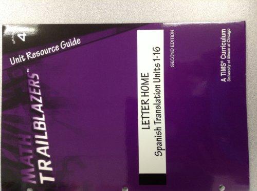 Math Trailblazers Grade 4 Unit Resource Guide Letter Home Spanish Translation Units 1-16: Philip ...